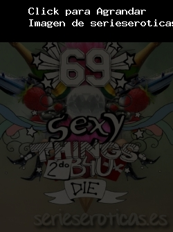 serie de TV 69 Sexy Things 2 do before you die